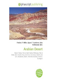 Arabian Desert: Desert, Yemen, Persian Gulf, Arabian Peninsula, Rub' al Khali, Sand, Gazelle, Oryx, Sand Cat, Uromastyx, Deserts and xeric shrublands, Biome, Palearctic ecozone, Ecozone, Ecoregion