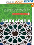 Saudi Arabia - Culture Smart!: the essential guide to customs & culture