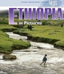 Ethiopia in Pictures, 2nd Edition (Visual Geography. Second Series)