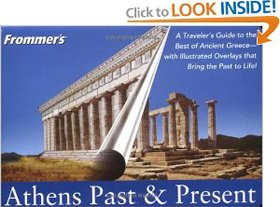 Frommer's Athens Past & Present (Frommer's Athens Past & Present)