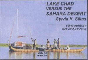 Lake Chad Versus the Sahara Desert: A Great African Lake in Crisis